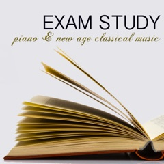 Exam Study Piano & New Age Classical Music for Concentration