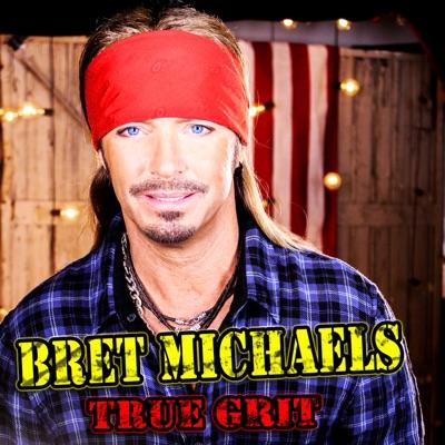 True Grit - Bret Michaels