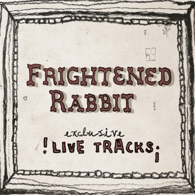 Live At the Mill - EP - Frightened Rabbit
