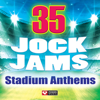 35 Jock Jams - Stadium Anthems - Power Music Workout