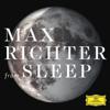 From Sleep - Max Richter