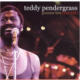 Greatest Hits: Love TKO by Teddy Pendergrass