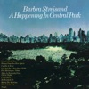 A Happening In Central Park (Live), Barbra Streisand