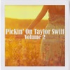 Pickin' On Taylor Swift Vol. 2