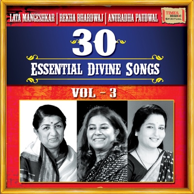 30 Essential Divine Songs, Vol  3 - Lata Mangeshkar, Rekha