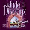 Jude Deveraux - Highland Velvet (Unabridged)  artwork