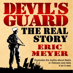 Devil's Guard: The Real Story (Unabridged)