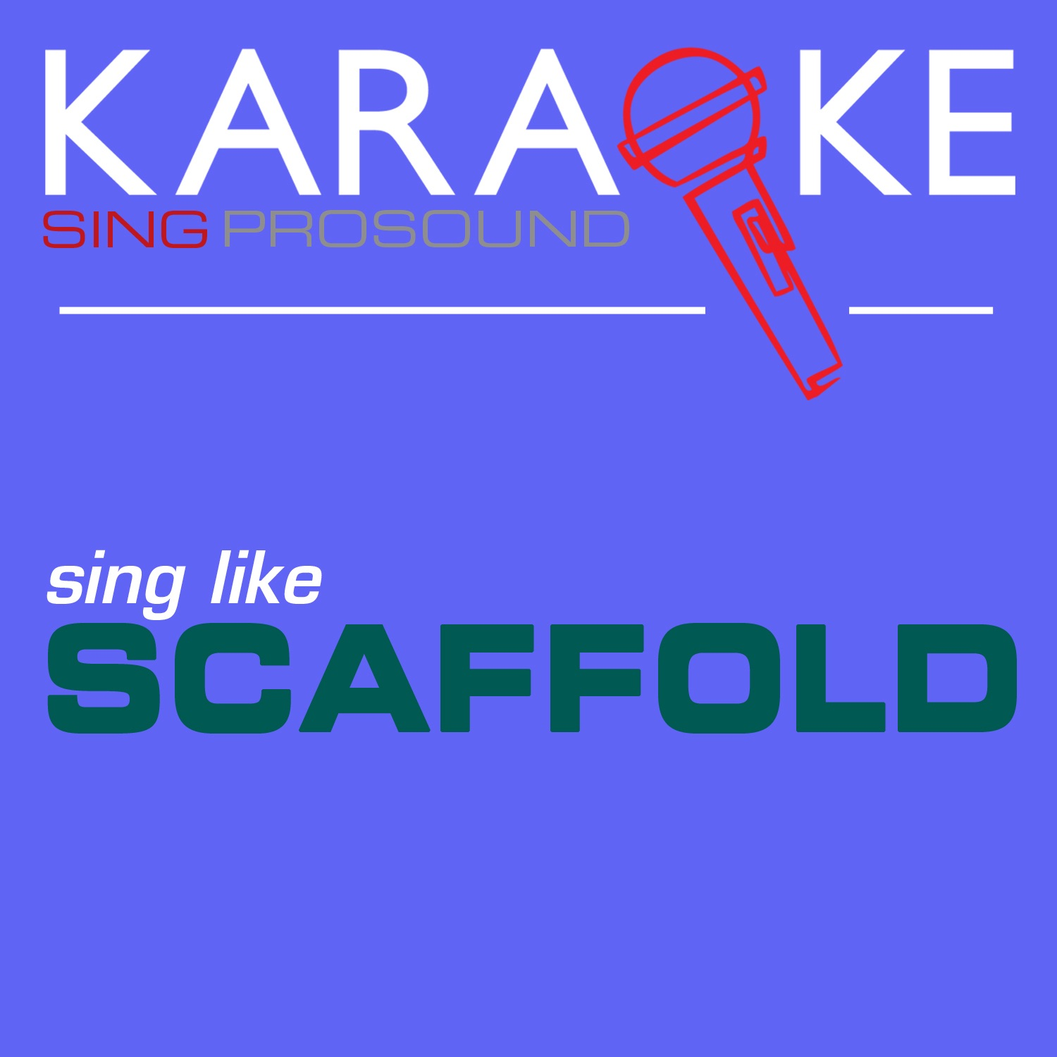Karaoke in the Style of Scaffold