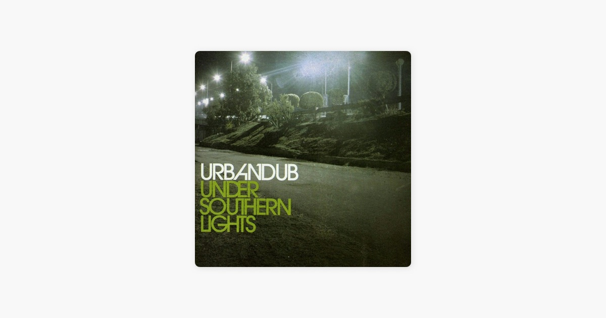 Under southern light by urbandub on apple music under southern light by urbandub on apple music stopboris Gallery