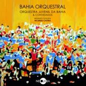 Orquestra Juvenil da Bahia - Suíte Rio Negro (feat. César Camargo Mariano)