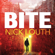 Nick Louth - Bite: The most gripping thriller you will ever read (Unabridged)