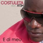 E di Meu (feat. Atim) - Single