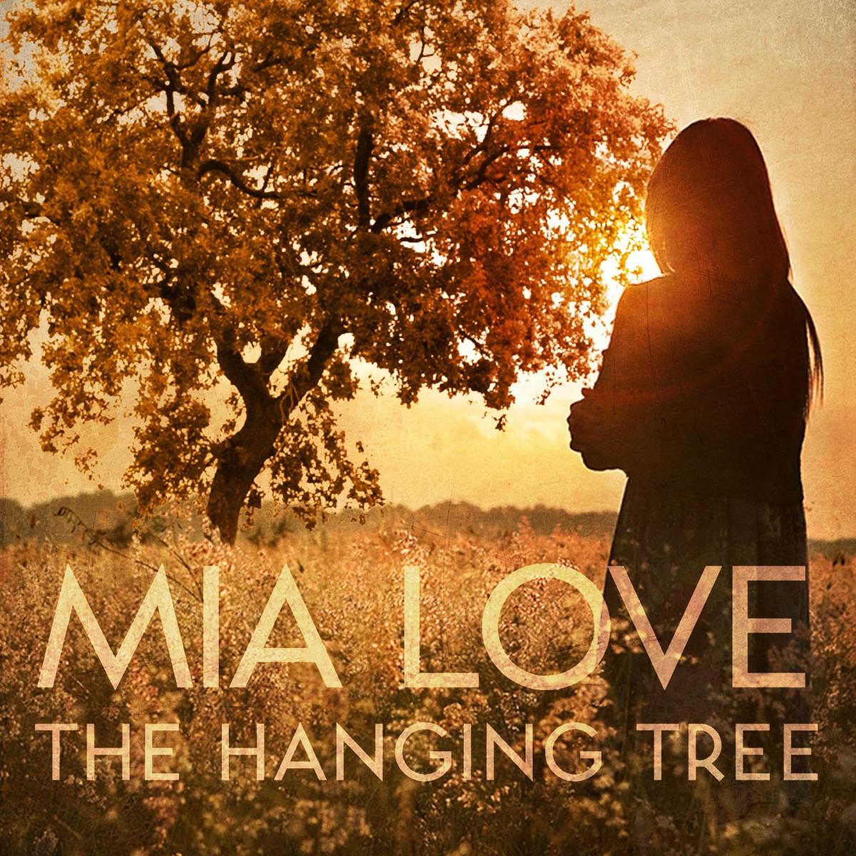 The Hanging Tree Rebel Remix - Single Mia Love CD cover