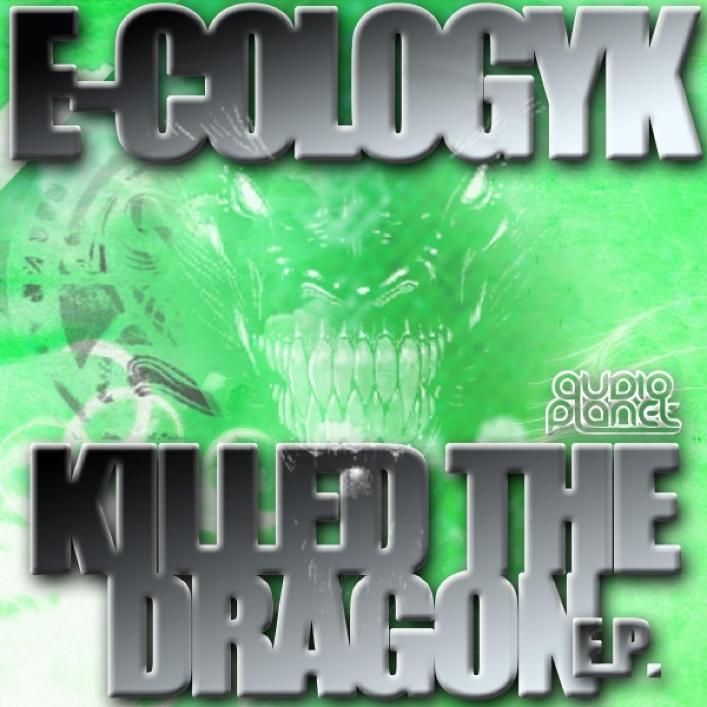 Killed the Dragon E.P.