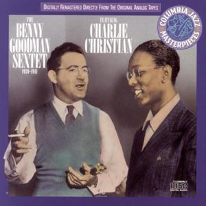 The Benny Goodman Sextet (feat. Charlie Christian)