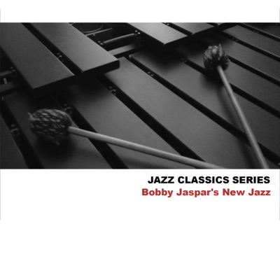 Jazz Classics Series: Bobby Jaspar's New Jazz - Bobby Jaspar