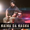 Naina Da Nasha - Single, Deep Money & Falak Shabir