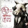 →Mirai→ (Post Mirai) - Single ジャケット写真