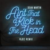 Ain't That a Kick In the Head (RJD2 Remix) - Dean Martin & RJD2