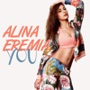 You - Single, Alina Eremia