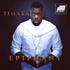 Epiphany (Bonus Track Version) - Timaya