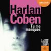 Tu me manques - Harlan Coben