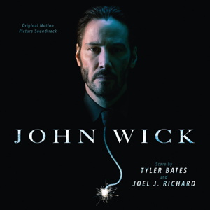 John Wick (Original Motion Picture Soundtrack) - Various Artists
