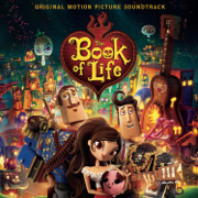 The Book of Life (Original Motion Picture Soundtrack) - Various Artists - Various Artists
