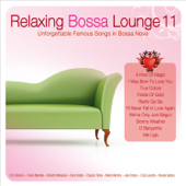 Relaxing Bossa Lounge, Vol. 11