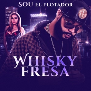 Whisky Fresa - Single Mp3 Download