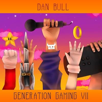 Generation Gaming VII - Dan Bull