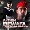 Bewafa feat Dr Zeus Rishutosh Single