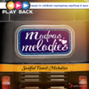 Playback: Madras Melodies  Soulful Tamil Melodies songs
