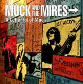Muck & the Mires - Creep You Out