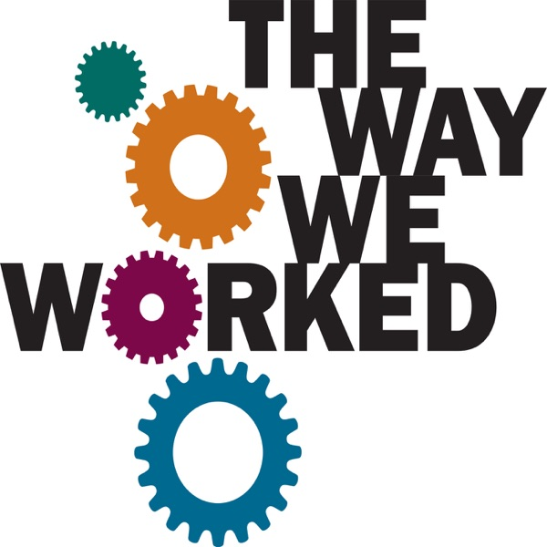 "Museum On Main Street (MoMs) ""The Way We Worked"" - Full interviews"
