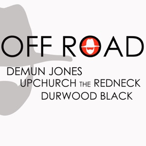 Demun Jones - Off Road feat. Ryan Upchurch & Durwood Black