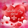 Valentine Day Special - Top Romantic Hits