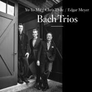 Bach Trios - Yo-Yo Ma, Chris Thile & Edgar Meyer - Yo-Yo Ma, Chris Thile & Edgar Meyer