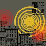 Yonder Mountain String Band - Midwest Gospel Radio