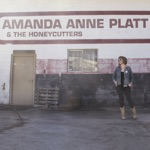 Amanda Anne Platt & The Honeycutters - Diamond in the Rough