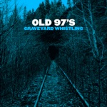 Old 97's - I Don't Wanna Die in This Town
