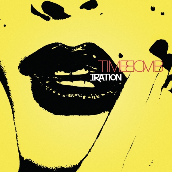 Time Bomb - Iration song image