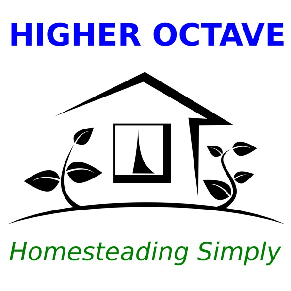 Higher Octave: Homesteading Simply