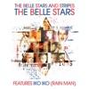 The Belle Stars & Stripes