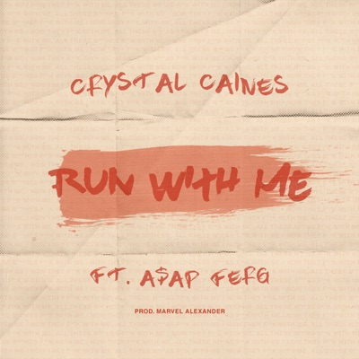 Run with Me (feat. A$AP Ferg) - Single MP3 Download