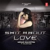 S t About Love feat Millind Gaba Single
