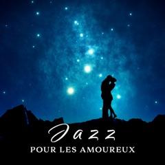 Jazz pour les amoureux - Musique douce sans parole, café de Paris, soirée sensuelle, resturant romantique