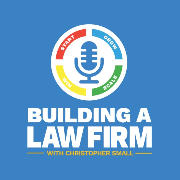 Building a law firm by christopher small on apple podcasts solutioingenieria Gallery