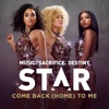 Come Back Home To Me From Star Season 1 Soundtrack Single