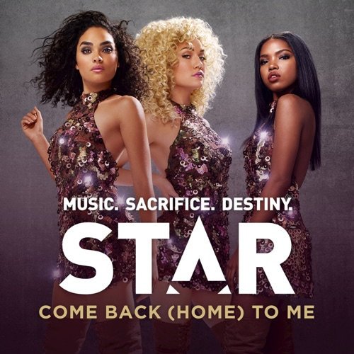 "Star Cast - Come Back (Home) To Me (From ""Star (Season 1)"